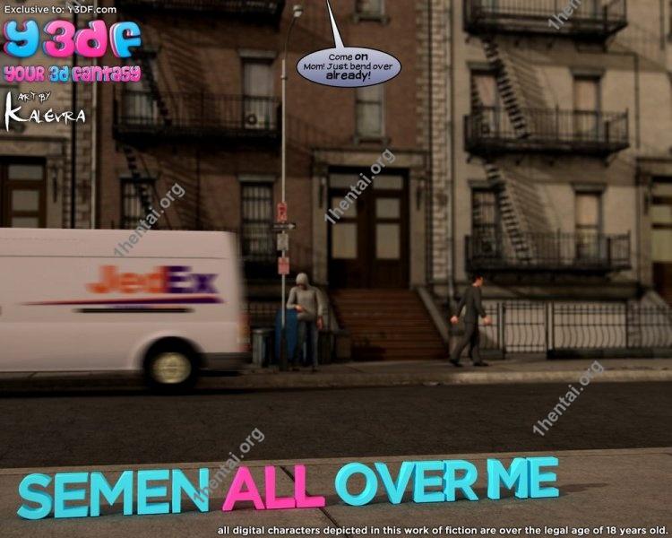 Semen All Over Me - Y3DF Comics Free