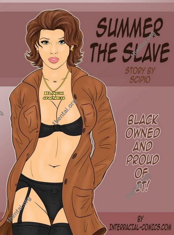 Summer The Slave (Interracial xxx comics, en)