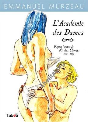 [Comix] L'Académie des Dames  (Emmanuel Murzeau, Torrent, 107.3 MB , Pages: 49)